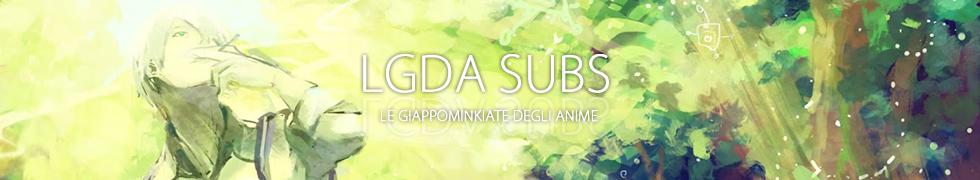 LGDA Subs